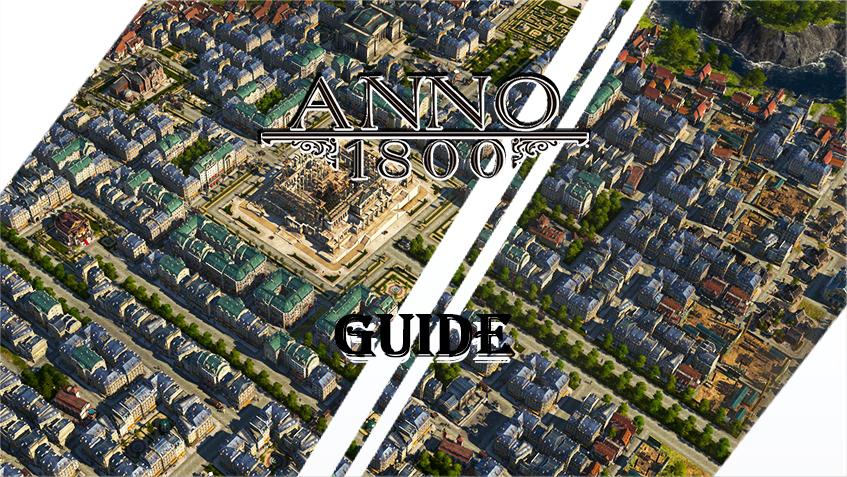 Anno 1800: Der ultimative Gebäude-Guide – Neue Welt